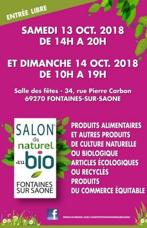 """Salon """"Du naturel au Bio"""" à Fontaines Sur Saône les 13 et 14 octobre 2018"""